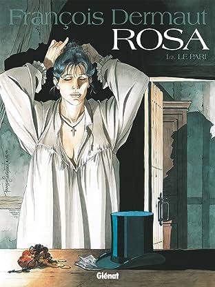 Rosa Vol. 1: Le Pari