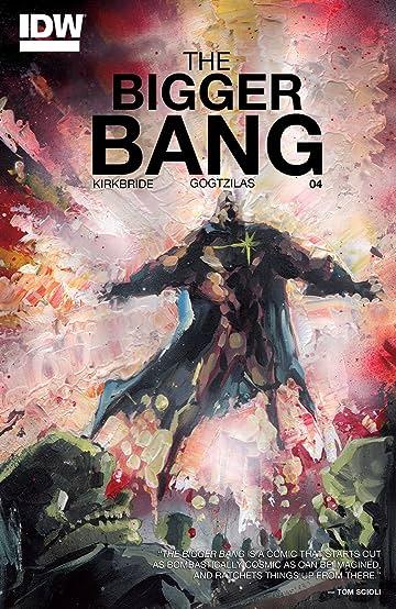 The Bigger Bang #4 (of 4)