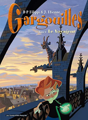 Gargouilles Vol. 1: Le Voyageur