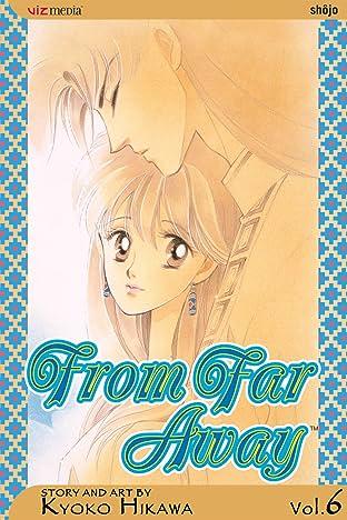 From Far Away Vol. 6