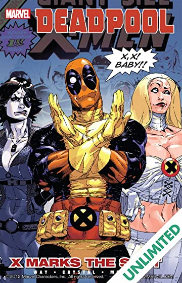 Deadpool Vol. 3: X Marks Spot