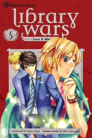 Library Wars: Love & War Vol. 5