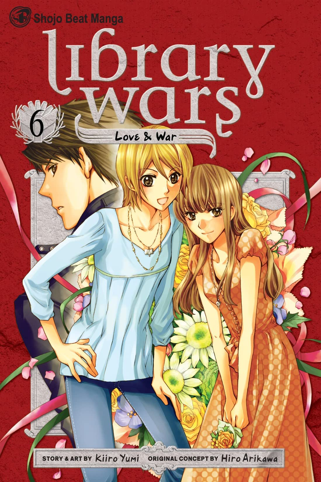 Library Wars: Love & War Vol. 6