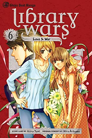 Library Wars: Love & War Vol. 6