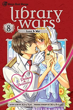 Library Wars: Love & War Vol. 8