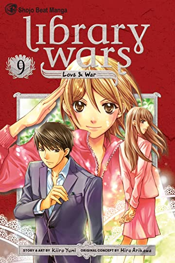 Library Wars: Love & War Vol. 9