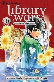 Library Wars: Love & War Vol. 10