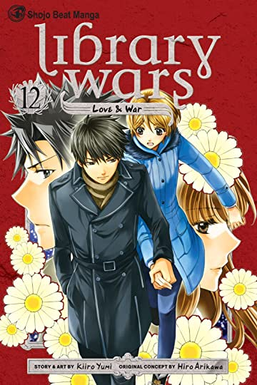 Library Wars: Love & War Vol. 12