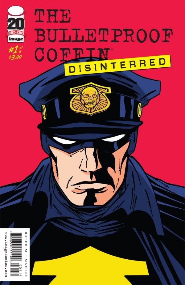 The Bulletproof Coffin: Disinterred #1