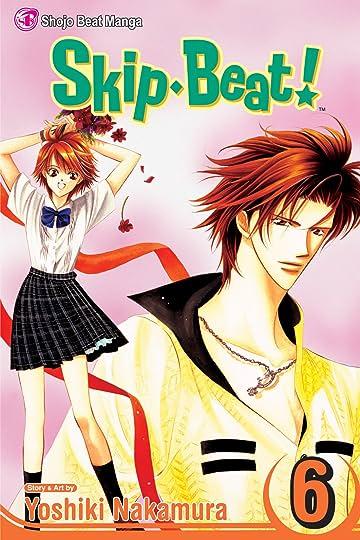 Skip・Beat! Vol. 6