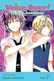 Voice Over!: Seiyu Academy Vol. 7