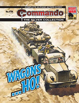 Commando #4786: Wagons... Ho!