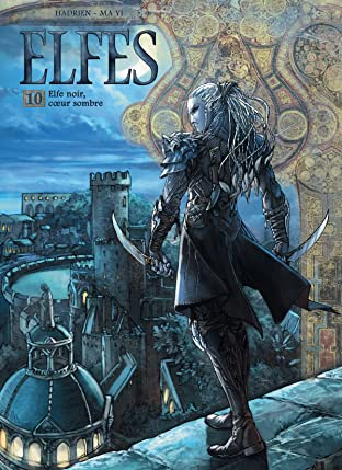 Elfes Vol. 10: Elfe noir coeur sombre
