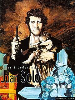 Juan Solo Vol. 1: Fils de flingue
