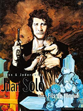 Juan Solo Vol. 1: Fils de flingue