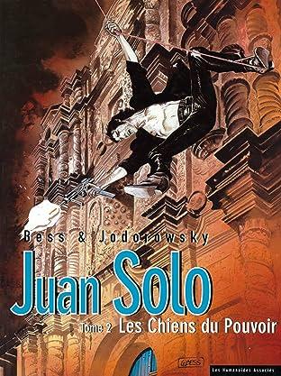 Juan Solo Tome 2: Les Chiens du Pouvoir