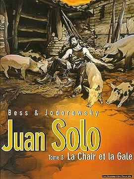 Juan Solo Vol. 3: La Chair et la gale