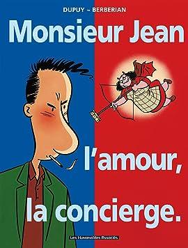 Monsieur Jean Vol. 1: Monsieur Jean, l'amour, la concierge