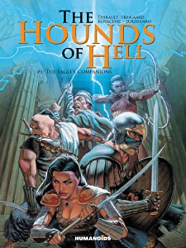 The Hounds of Hell Tome 1: The Eagle's Companions