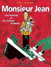 Monsieur Jean Vol. 3: Les Femmes et les enfants d'abord
