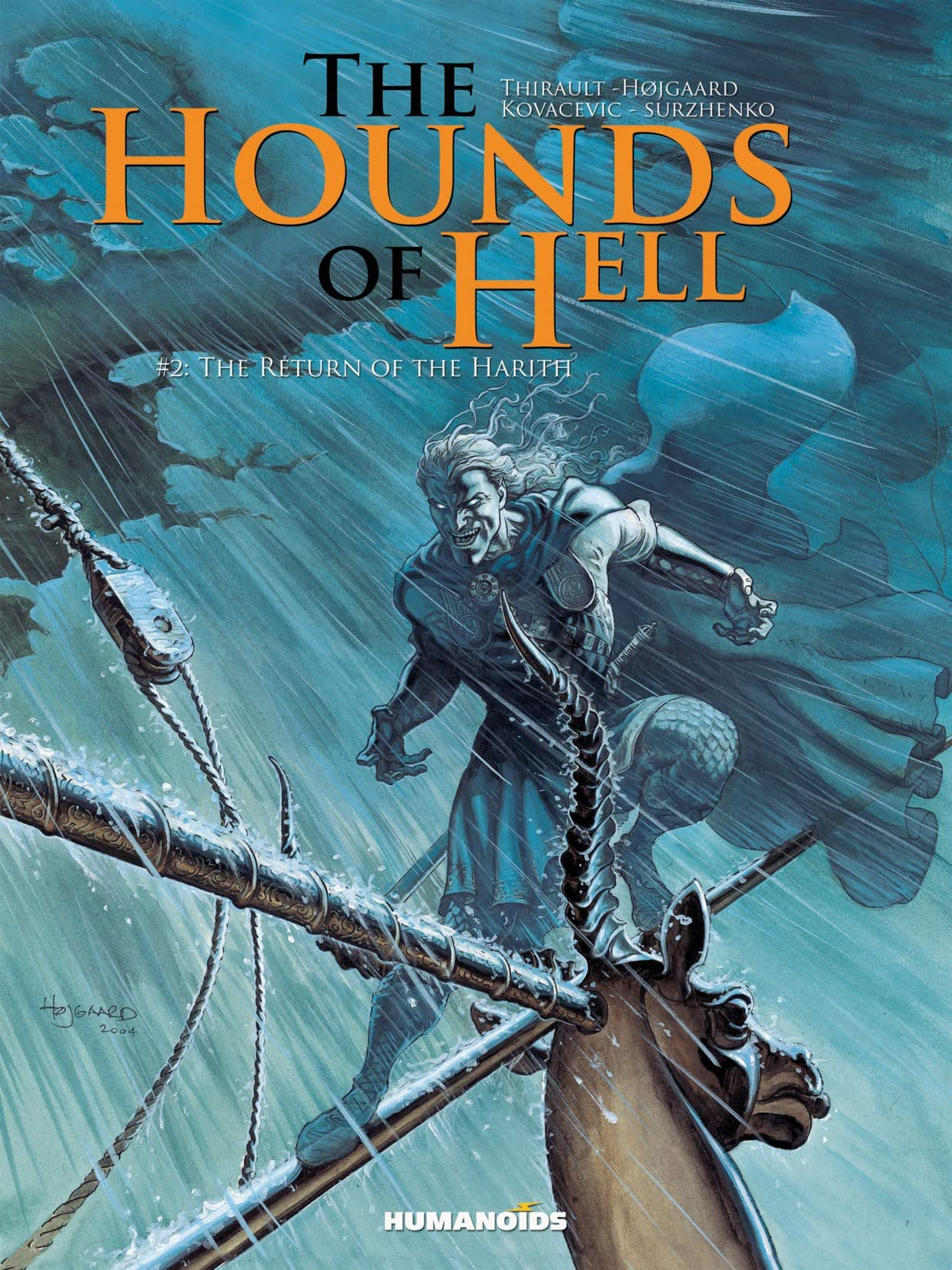The Hounds of Hell Vol. 2: The Return of the Harith