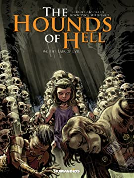 The Hounds of Hell Tome 4: The Lair of Evil