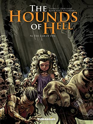 The Hounds of Hell Vol. 4: The Lair of Evil