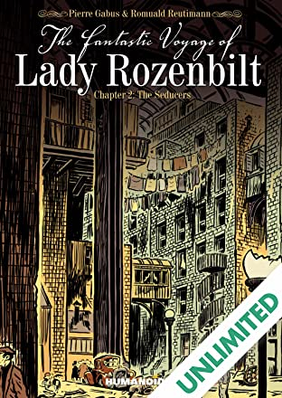 The Fantastic Voyage of Lady Rozenbilt Vol. 2: The Seducers