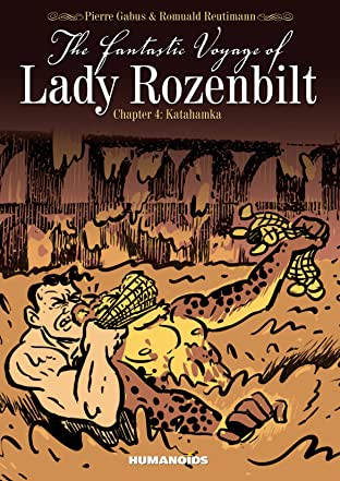 The Fantastic Voyage of Lady Rozenbilt Vol. 4: Katahamka