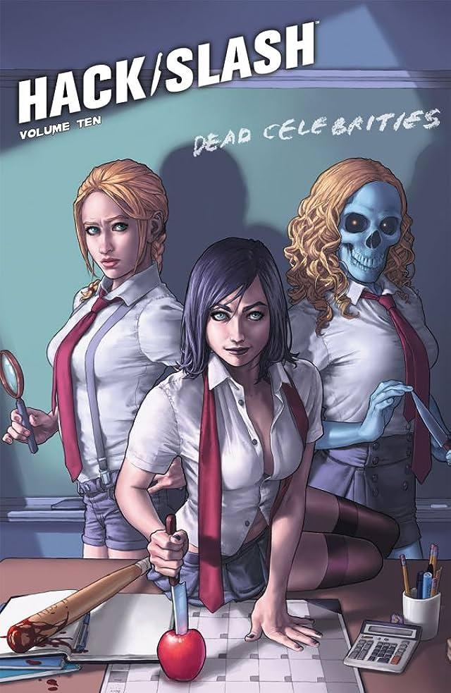 Hack/Slash Vol. 10: Dead Celebrities