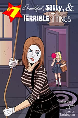 Beautiful, Silly, and Terrible Things #1