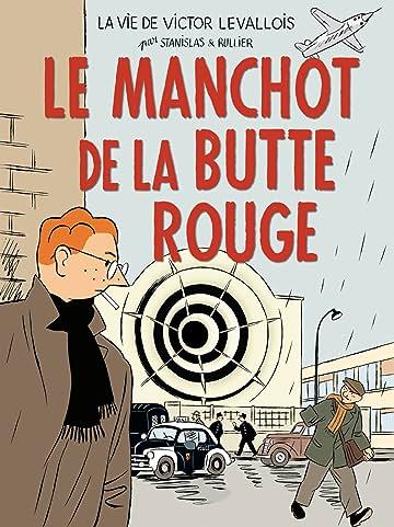 Victor Levallois Vol. 3: Le Manchot de la Butte Rouge