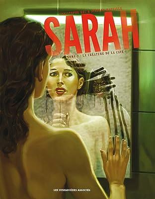 Sarah Tome 2: La Créature de la cave