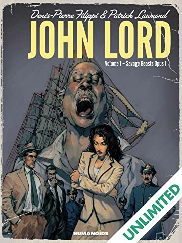 John Lord Vol. 1: Savage Beasts Opus 1