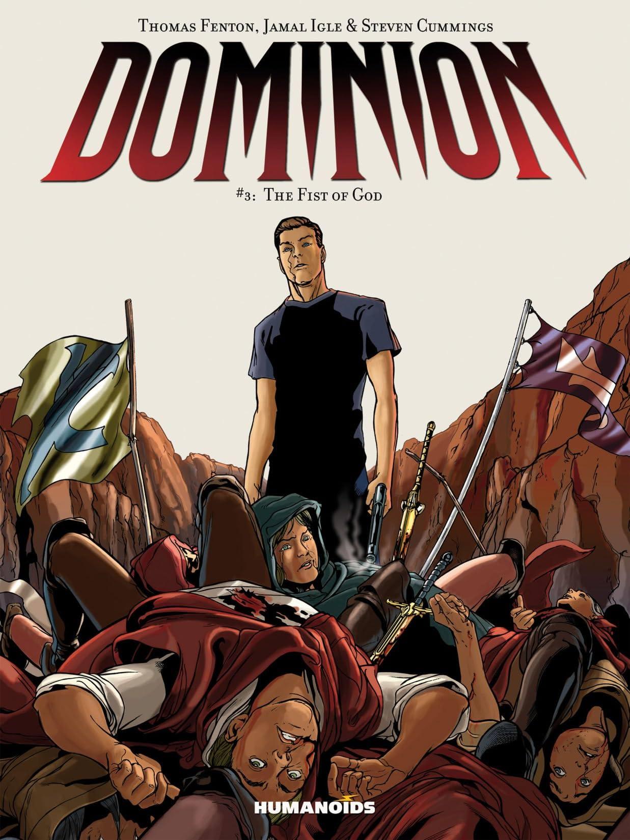 Dominion Vol. 3: The Fist of God