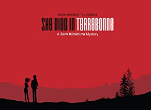She Died In Terrebonne: A Sam Kimimura Mystery
