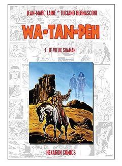 WA-TAN-PEH Tome 1: Le Vieux Shaman