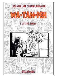 WA-TAN-PEH Tome 3: Les Trois Shamans