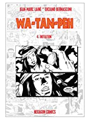 WA-TAN-PEH Vol. 4: Initiation