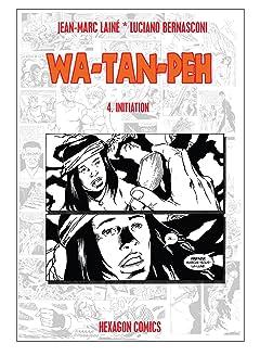 WA-TAN-PEH Tome 4: Initiation