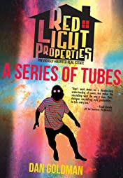 Red Light Properties #13: A Series of Tubes