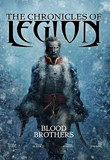 The Chronicles of Legion Vol. 3: Blood Brothers
