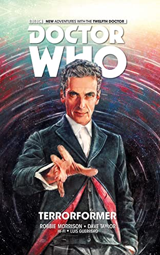Doctor Who: The Twelfth Doctor Tome 1: Terroformer