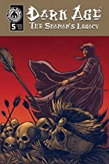 Dark Age - The Shaman's Legacy #5