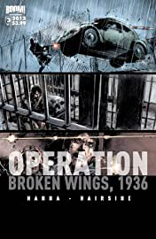 Operation Broken Wings 1936 #3 (of 3)