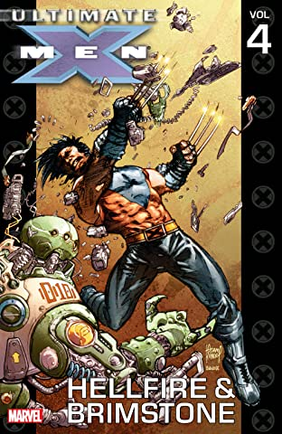 Ultimate X-Men Tome 4: Hellfire & Brimstone