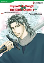 Reynold De Burgh: The Dark Knight Vol. 1
