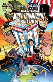 Bill & Ted's Most Triumphant Return #1 (of 6)