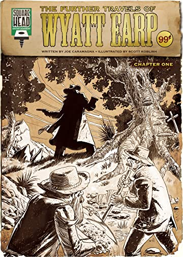 The Further Travels Of Wyatt Earp #1