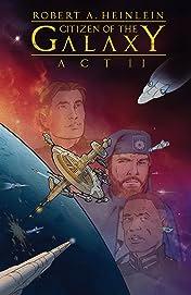 Robert Heinlein's Citizen of the Galaxy #2 (of 3)